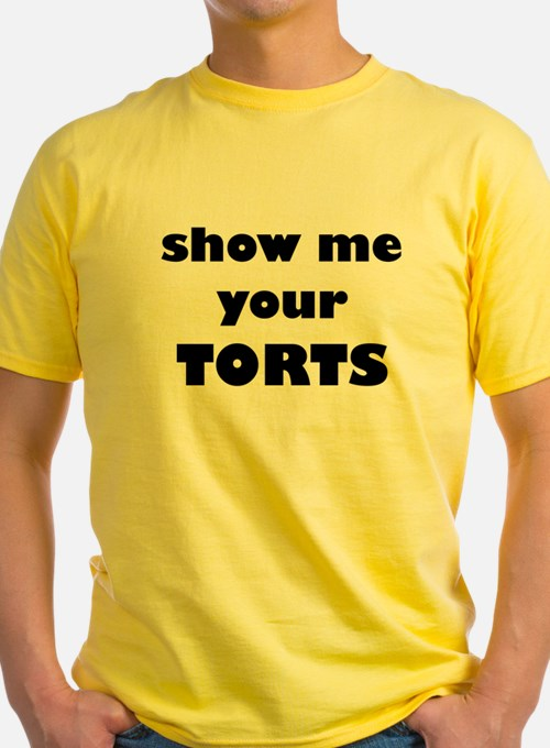 Show me your TORTS. T