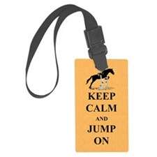 Keep Calm and Jump On Horse Luggage Tag