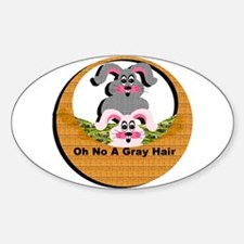 Oh No A Gray Hair - Oval Decal