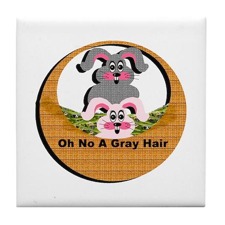 Oh No A Gray Hair - Tile Coaster