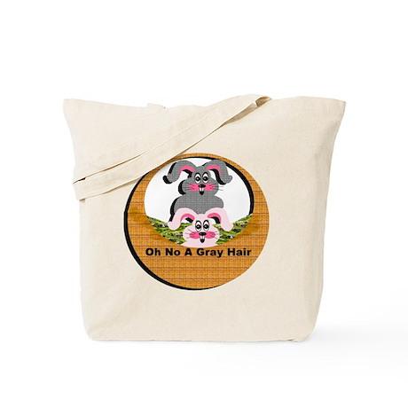 Oh No A Gray Hair - Tote Bag