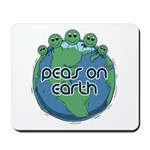 Peas (Peace) on Earth Mousepad