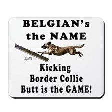 Belgians Kick Butt- Agility H Mousepad