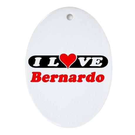 I Love Bernardo Oval Ornament