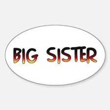 BIG SISTER (in a fun style) Oval Decal