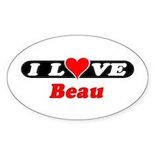 I Love Beau Oval Decal