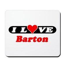 I Love Barton Mousepad
