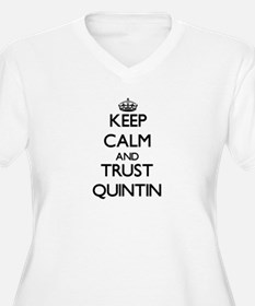 Keep Calm and TRUST Quintin Plus Size T-Shirt