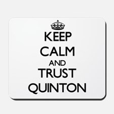 Keep Calm and TRUST Quinton Mousepad