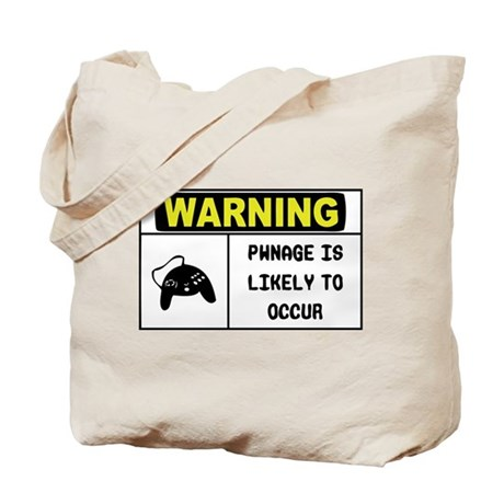 Warning Pwnage Tote Bag