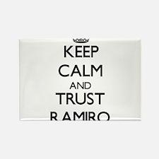 Keep Calm and TRUST Ramiro Magnets