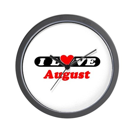 I Love August Wall Clock