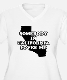 Somebody In California Loves T-Shirt