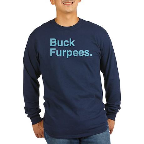 Buck Furpees Long Sleeve T-Shirt