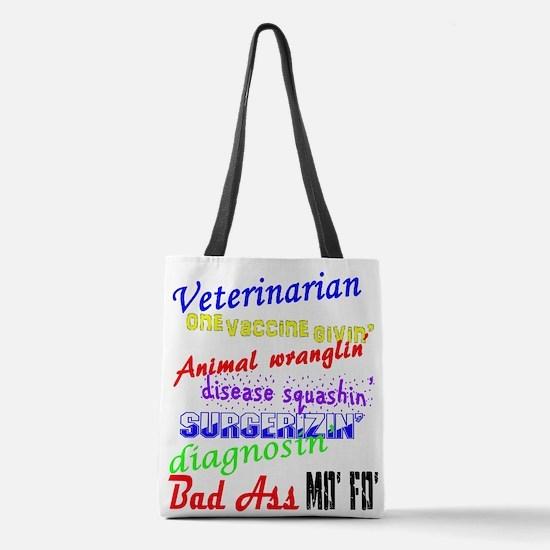 Bad Ass Veterinarian Polyester Tote Bag