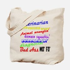 Bad Ass Veterinarian Tote Bag