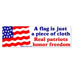Flag is Cloth Honor Freedom Bumper Sticker