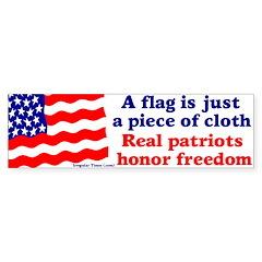 Flag is Cloth Honor Freedom Bumper Bumper Sticker