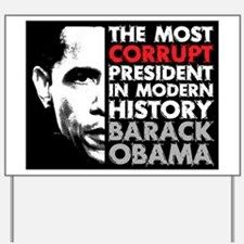 Most Corrupt President Yard Sign
