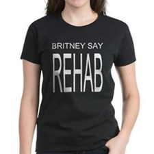 The Original Britney Say Rehab T-Shirt