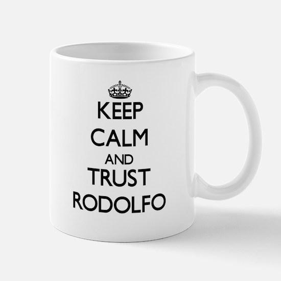 Keep Calm and TRUST Rodolfo Mugs