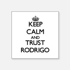 Keep Calm and TRUST Rodrigo Sticker