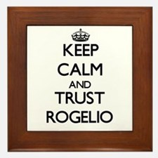 Keep Calm and TRUST Rogelio Framed Tile