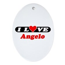 I Love Angelo Oval Ornament