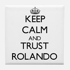 Keep Calm and TRUST Rolando Tile Coaster