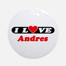 I Love Andres Ornament (Round)