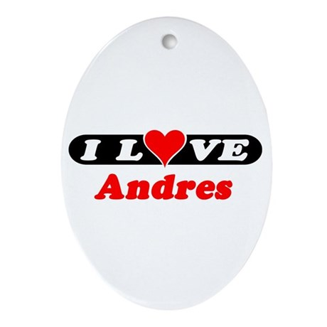 I Love Andres Oval Ornament