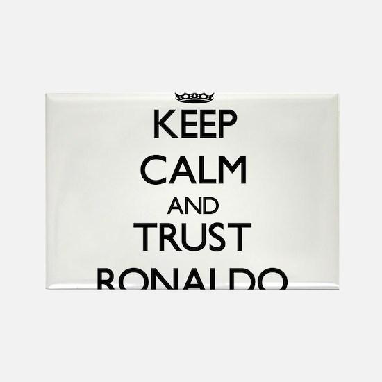 Keep Calm and TRUST Ronaldo Magnets