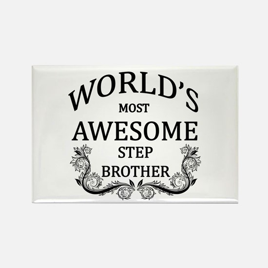 World's Most Awesome Step-Brother Rectangle Magnet