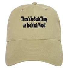 There's no such thing as too Baseball Cap