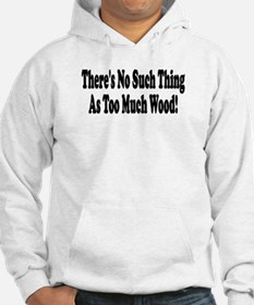 There's no such thing as too Hoodie