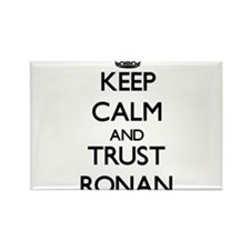 Keep Calm and TRUST Ronan Magnets
