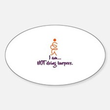 I am NOT doing burpees Decal