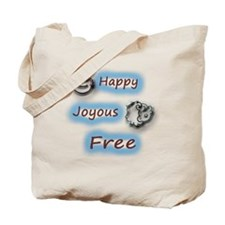 Happy,Joyous and Free Tote Bag