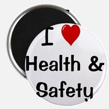 I Love Health and Safety Magnet