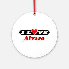 I Love Alvaro Ornament (Round)