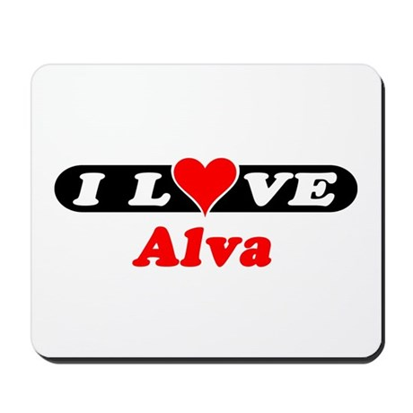 I Love Alva Mousepad