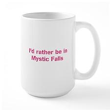 Id rather be in Mystic Falls Mugs
