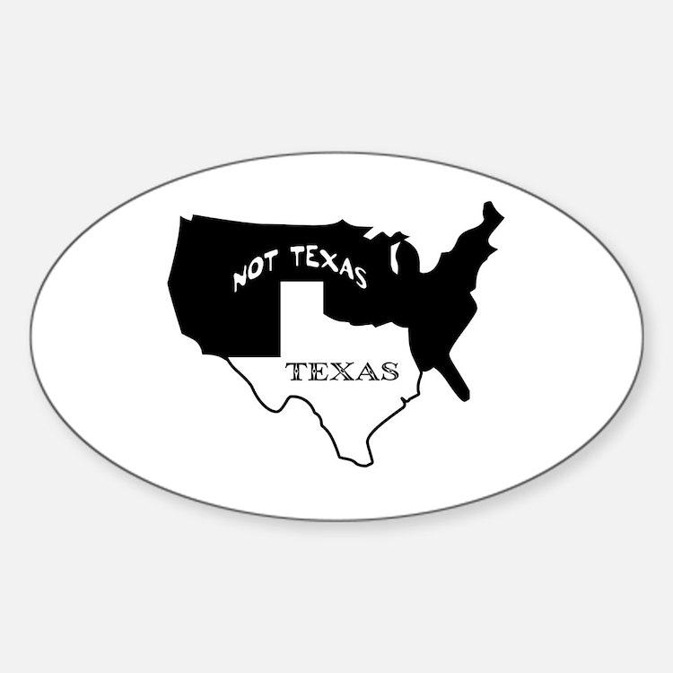 Texas / Not Texas Oval Decal
