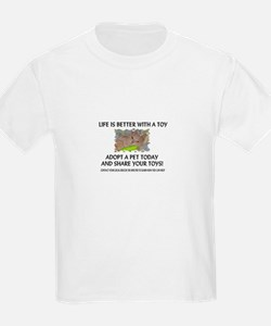 """""""Better With Toys"""" T-Shirt"""