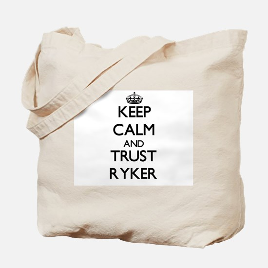 Keep Calm and TRUST Ryker Tote Bag