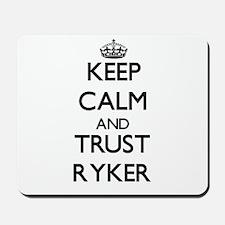 Keep Calm and TRUST Ryker Mousepad