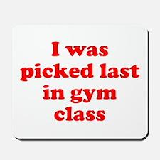 Gym Class Mousepad
