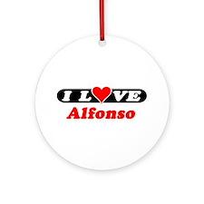 I Love Alfonso Ornament (Round)