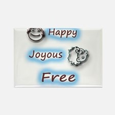 Happy,Joyous and Free Magnets