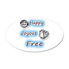 Happy,Joyous and Free Oval Car Magnet